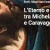 Eternity and time between Michelangelo and Caravaggio